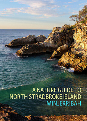 A Nature Guide to North Stradbroke Island book