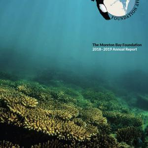 The Moreton Bay Foundation annual report 2018-2019
